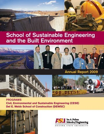 2009 SSEBE Annual Report - School of Sustainable Engineering ...