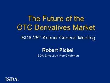 The Future of the OTC Derivatives Market - ISDA