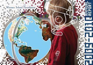 2009 - 2010 Annual Report - Wausau School Foundation