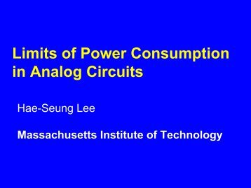 Limits of Power Consumption in Analog Circuits - Cambridge Analog ...