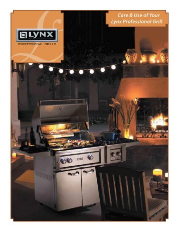 Care & Use of Your Lynx Professional Grill - Datatail