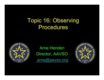 Topic 16: Observing Procedures - AAVSO