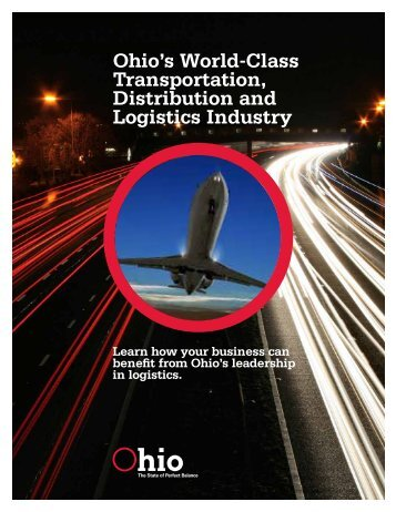 Ohio's World-Class Transportation, Distribution and Logistics Industry