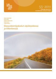 Ekosysteemipalvelut väylänpidossa ja liikenteessä - Liikennevirasto