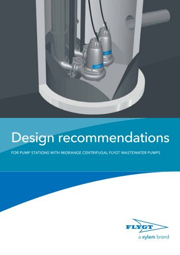 For pump stations with midrange centrifugal Flygt ... - Water Solutions