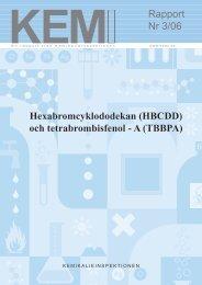 KemI Rapport 3/06. - Kemikalieinspektionen