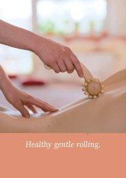 Healthy gentle rolling. - Rhombus Rollen