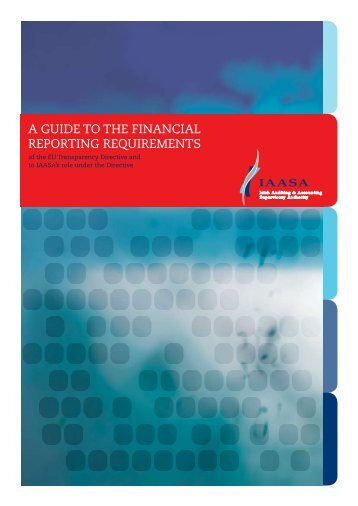 a guide to the financial reporting requirements - Irish Auditing ...