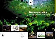 Bergen van water Waterbeheer als topsport - Wereld Natuur Fonds
