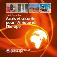 Accès et sécurité pour l'Afrique et l'Europe - EUEI Partnership ...