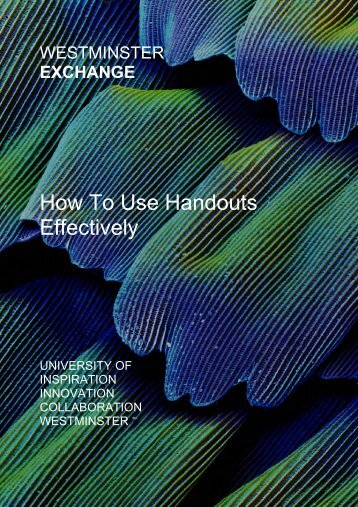 How To Use Handouts Effectively - University of Westminster
