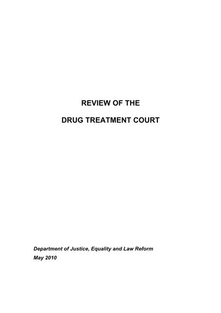 Review of the Drug Treatment Court - Courts Service