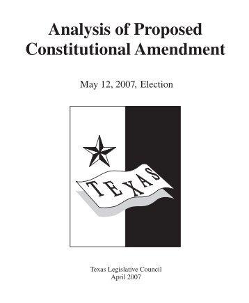 Analysis of Proposed Constitutional Amendment - Texas Legislative ...
