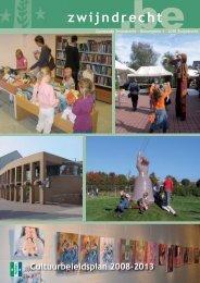 Cultuurbeleidsplan 2008-2013 - Gemeente Zwijndrecht
