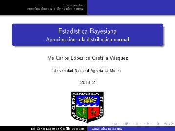 Estadística Bayesiana - Universidad Nacional Agraria La Molina