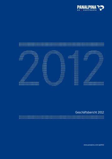 Geschäftsbericht 2012 - Panalpina Annual Report 2012