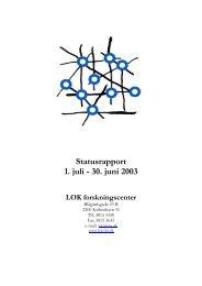 Statusrapport 1. juli - 30. juni 2003 - LOK forskningscenter - CBS