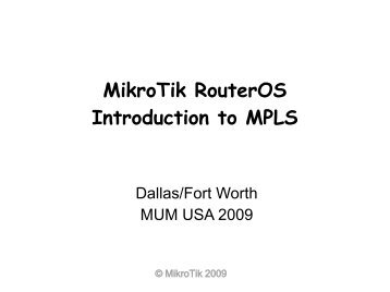 MikroTik RouterOS Introduction to MPLS - MUM