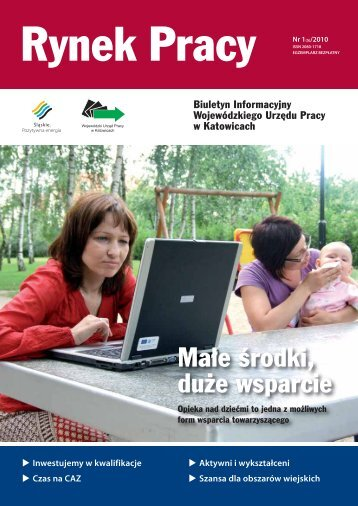Małe środki, duże wsparcie - Wojewódzki Urząd Pracy w Katowicach