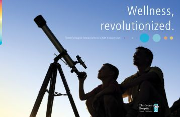 Wellness, revolutionized. - Children's Hospital Central California