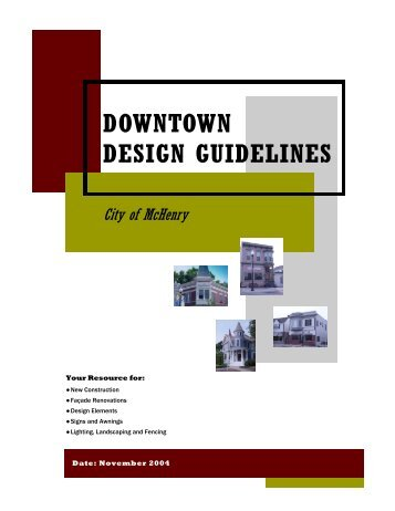 Downtown Design Guidelines - The City of McHenry, Illinois