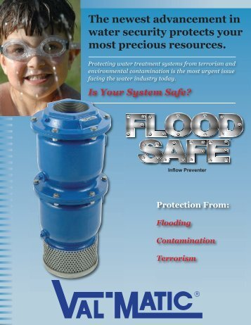 FloodSafe Brochure - Val-Matic Valve and Manufacturing Corp.