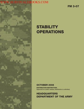 2008 US Army STABILITY OPERATIONS FM3-07 ... - Survival Books