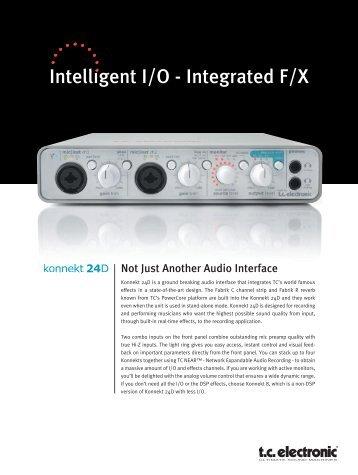 Intelligent I/O - Integrated F/X - TC Electronic