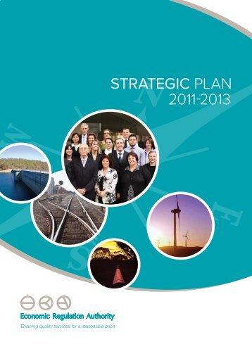 Strategic Plan 2011-2013 - ERA Economic Regulation Authority of ...