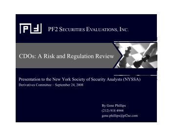 CDOs: A Risk and Regulation Review g - PF2 Securities Evaluations