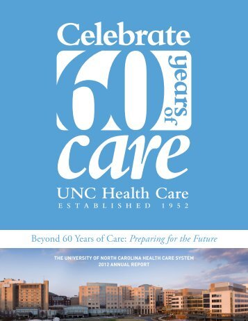 2012 Annual Report - UNC Health Care