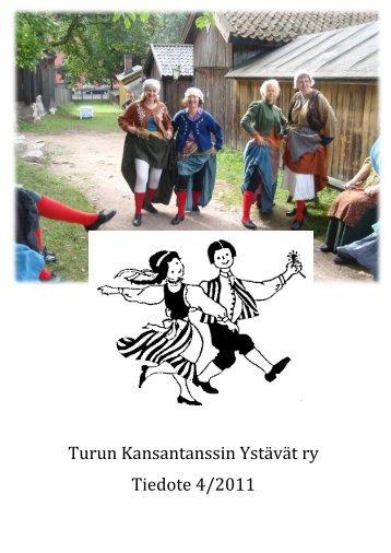 Turun Kansantanssin Ystävät ry Tiedote 4/2011
