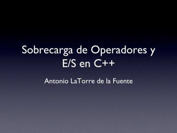 Sobrecarga de Operadores y E/S en C++