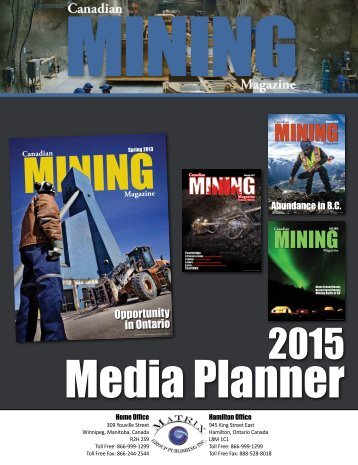 check out our media kit. - Canadian Mining Magazine