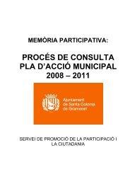 PROCÉS DE CONSULTA PLA D'ACCIÓ MUNICIPAL 2008 – 2011