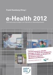 e-Health 2012 Frank Duesberg (Hrsg.) - InterComponentWare AG