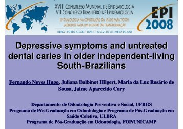 Depressive symptoms and untreated dental caries in ... - Epi2008