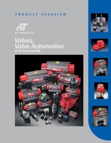 Triac Automated Ball Valve Product Overview - Industrial Controls
