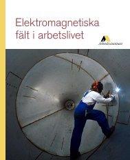 Elektromagnetiska fält i arbetslivet