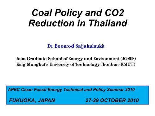 Coal Policy and CO 2 Reduction in Thailand - Expert Group on ...