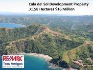 Cala del Sol Development Property 31.58 Hectares $16 Million