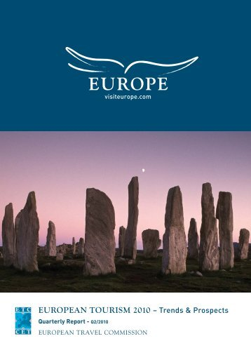 EUROPEAN TOURISM 2010 – Trends & Prospects - VisitBritain