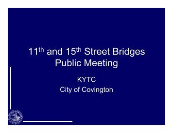 11 and 15 Street Bridges Public Meeting - The City of Covington