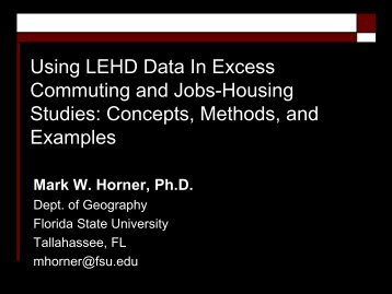 Using LEHD Data In Excess Commuting and Jobs-Housing Studies ...