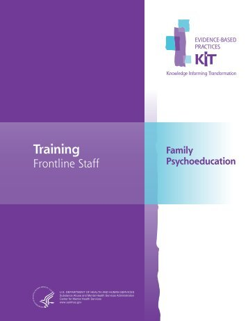 Family Psychoeducation: Training Frontline Staff - SAMHSA Store ...