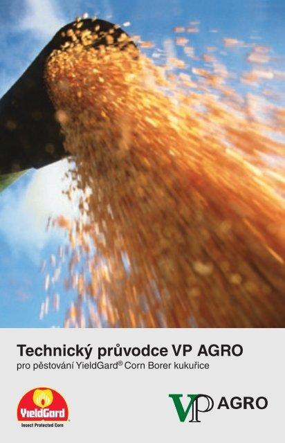 Technický průvodce VP AGRO pro pěstování YieldGard® Corn ...
