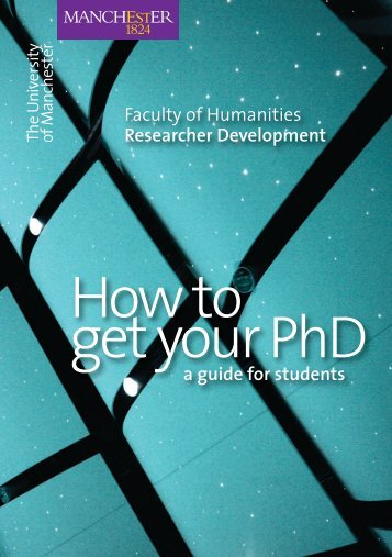 How to get your PhD - Graduate & Researcher Development - The ...