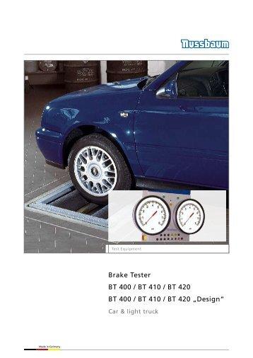 Brake Tester BT 400 / BT 410 / BT 420 BT 400 / BT 410 / BT 420