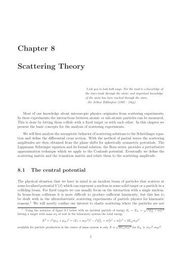 Chapter 8 Scattering Theory - Particle Physics Group