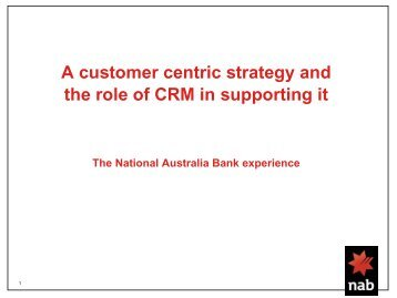 A customer centric strategy and the role of CRM in supporting it